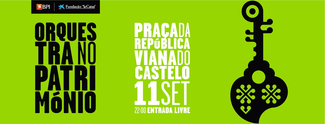 11 - Orquestra no Património Viana do Castelo